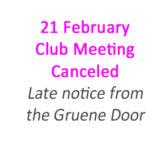 21 February Meeting   – Canceled